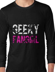 Geeky Fangirl Long Sleeve T-Shirt