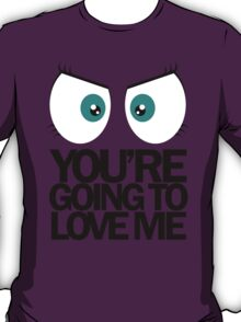Fluttershy - You're Going to Love Me T-Shirt