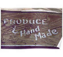 Vintage Produce and Hand Made Sign Poster