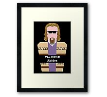 "Jeff ""the Dude"" Lebowski Framed Print"
