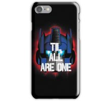 Prime - Til All Are One iPhone Case/Skin