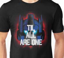 Prime - Til All Are One Unisex T-Shirt