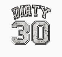 Dirty 30 grey grunge Unisex T-Shirt