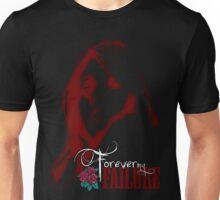 Forever My Failure t-shirt Unisex T-Shirt