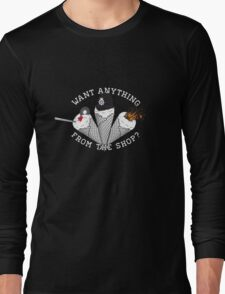 Want Anything From The Shop? Long Sleeve T-Shirt