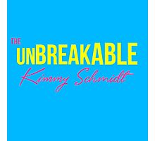 The Unbreakable Kimmy Schmidt Photographic Print