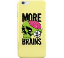 More Brains iPhone Case/Skin