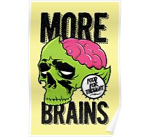 More Brains Poster