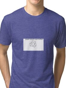 Recycle Please Tri-blend T-Shirt