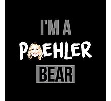 I'm a Poehler Bear Photographic Print
