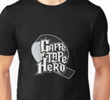 Gaffe Tape Hero Unisex T-Shirt