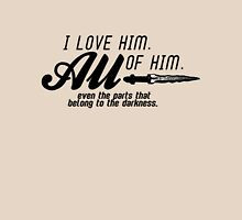 I love him. All of him. Women's Relaxed Fit T-Shirt