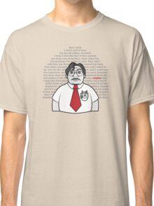 Milton's Monologue  Classic T-Shirt