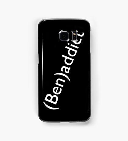 (Ben)addict Samsung Galaxy Case/Skin