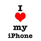 I love my iPhone by Laura Kelk