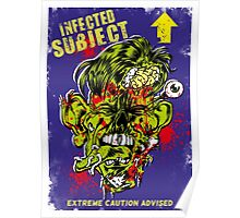 Infected Subject Poster