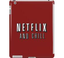 Netflix and chill iPad Case/Skin