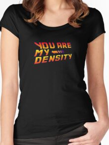 You are my Density! Back To the Future... Women's Fitted Scoop T-Shirt