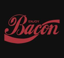 Enjoy Bacon by 61designn