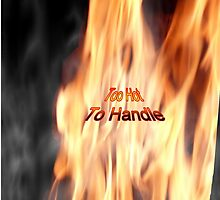 Too Hot To Handle - iPhone Case by judygal