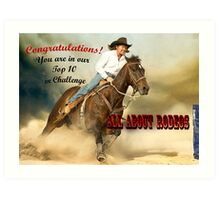 Banner, Top Ten Winner, All About Rodeos Art Print