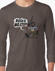 Rush B! No Stop! Long Sleeve T-Shirt