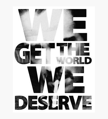 True Detective - We Get The World We Deserve Photographic Print