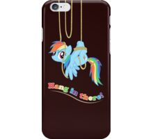 Hang in there, Pony! iPhone Case/Skin