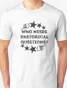 Rhetorical  T-Shirt