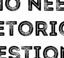 Rhetorical  Sticker
