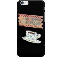Coffee for Gossip iPhone Case/Skin