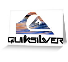 Quicksilver Greeting Card