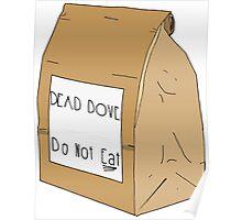 DEAD DOVE- Do Not Eat Poster