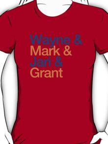 Wayne & Mark & Jari & Grant T-Shirt