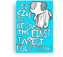 Insect Politician. (The Fly) Canvas Print
