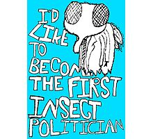 Insect Politician. (The Fly) Photographic Print