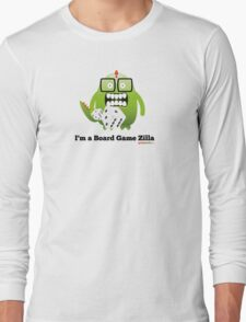 I'm A Board Game Zilla Long Sleeve T-Shirt