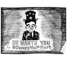 Hu Wants You to OccupyWalMart Poster