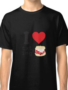 Texting and scones... Classic T-Shirt