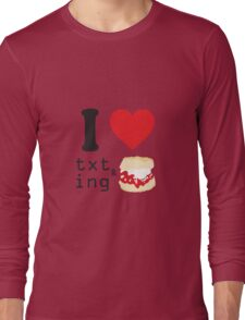 Texting and scones... Long Sleeve T-Shirt