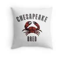 Chesapeake Bred - NO YEAR Throw Pillow