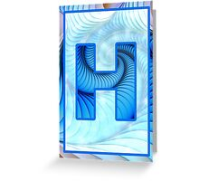 Fractal – Alphabet – H is for Hypnosis Greeting Card