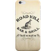 Road Kill Bar & Grill iPhone Case/Skin