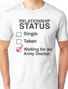 WAITING FOR AN ARMY DOCTOR Unisex T-Shirt