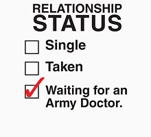 WAITING FOR AN ARMY DOCTOR T-Shirt