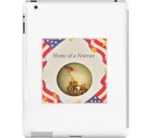 """""""Home of a Veteran"""" iPad Case/Skin"""