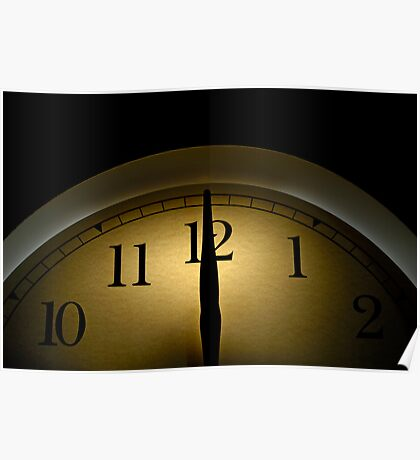 Clock pointing to 12 Poster