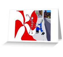 Don't take candy from strangers!  Greeting Card