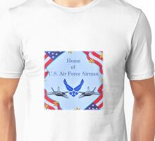 """Home of U.S. Air Force Airman"" Unisex T-Shirt"