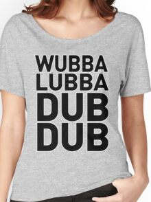 Wubbalubbadubdub Funny Women's Relaxed Fit T-Shirt